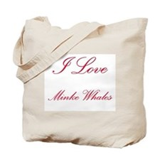 I Love Minke Whales Tote Bag