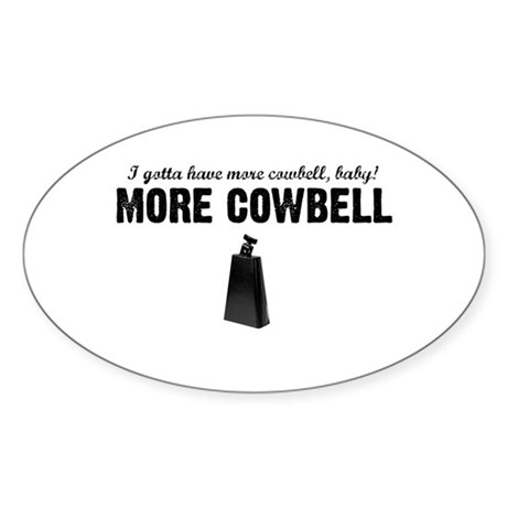 More Cowbell Oval Sticker