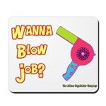 Hairdresser Blow Job Mousepad
