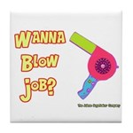 Hairdresser Blow Job Tile Coaster
