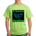 I Love Fireflies Green T-Shirt