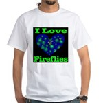 I Love Fireflies White T-Shirt