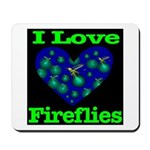 I Love Fireflies Mousepad