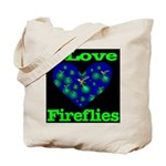 I Love Fireflies Tote Bag