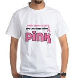 Make Mine PINK 8 Shirt