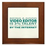 Good Video Editor Framed Tile