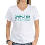 Good Trumpet Player Women's V-Neck T-Shirt