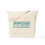Good Trumpet Player Tote Bag