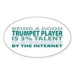 Good Trumpet Player Oval Sticker (10 pk)