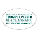 Good Trumpet Player Oval Sticker (50 pk)