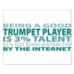 Good Trumpet Player Small Poster