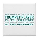 Good Trumpet Player Tile Coaster