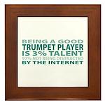 Good Trumpet Player Framed Tile