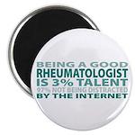 Good Rheumatologist Magnet