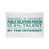 Good Public Relations Person Rectangle Magnet (100