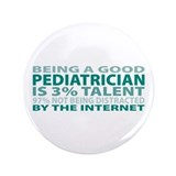 "Good Pediatrician 3.5"" Button (100 pack)"