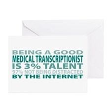 Good Medical Transcriptionist Greeting Cards (Pk o