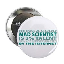 "Good Mad Scientist 2.25"" Button"
