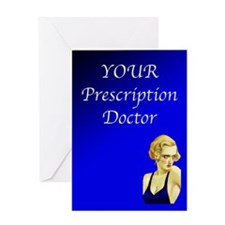 A Doctor Prescription Greeting Card