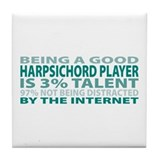 Good Harpsichord Player Tile Coaster