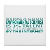 Good Environmental Scientist Tile Coaster