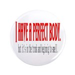 "Perfect body 3.5"" Button (100 pack)"