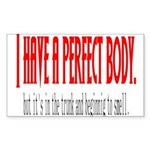 Perfect body Rectangle Sticker