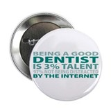 "Good Dentist 2.25"" Button (100 pack)"