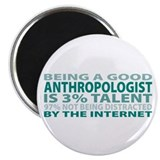 "Good Anthropologist 2.25"" Magnet (10 pack)"