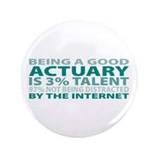 "Good Actuary 3.5"" Button"