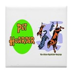 Pet Hoarder Tile Coaster