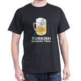 Turkish Drinking Team T-Shirt