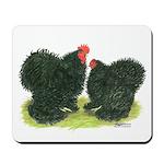 Black Frizzle Cochins Mousepad