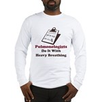 Funny Pulmologist Long Sleeve T-Shirt