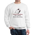 Funny Pulmologist Sweatshirt