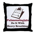 Funny Pulmologist Throw Pillow