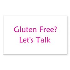 Gluten Free? Let's Talk Rectangle Sticker 10 pk)