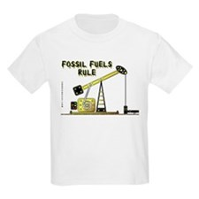 Fossil Fuels Rule T-Shirt