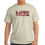 Blasphemy No Crime Tagless T-Shirt (G)