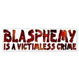 Blasphemy No Crime Bumper Bumper Sticker