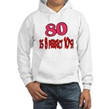 80 is 8 perfect 10's Jumper Hoody