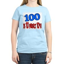 100 is 10 perfect 10 T-Shirt