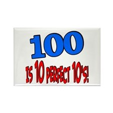 100 is 10 perfect 10 Rectangle Magnet