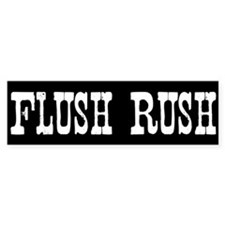 Flush Rush Bumper Bumper Sticker