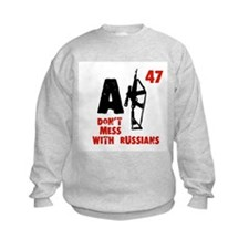 Don't Mess With Russians Sweatshirt