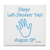 Left Handers' Day Tile Coaster