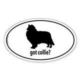 Got Collie? Oval Bumper Stickers