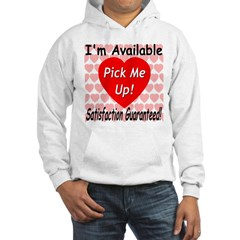 Satisfaction Guaranteed Hooded Sweatshirt