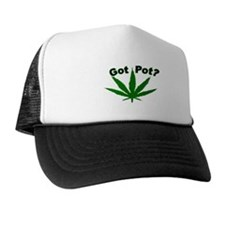 Got Pot? Trucker Hat