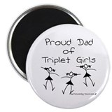 Proud Dad of Triplet Girls Magnet